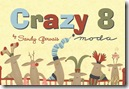 Crazy 8 by Sandy Gervais for Moda