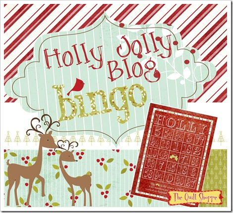 Holly Jolly Blog Bingo @ The Quilt Shoppe!