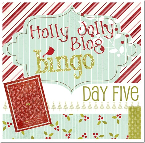 Holly Jolly Blog Bingo - Day Five