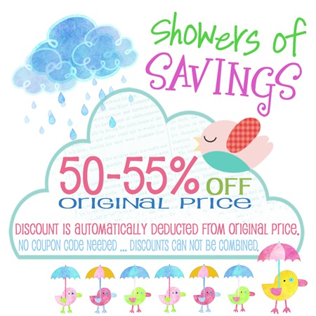 Showers of Savings ... ALL INVENTORY 50-55% OFF!