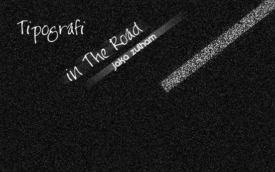 tipografi teks diatas jalan