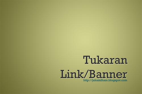 tukaran link atau banner di jakazulham
