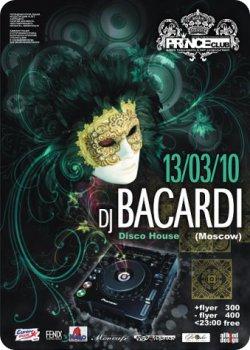 13 марта - DJ Bacardi in Prince-club