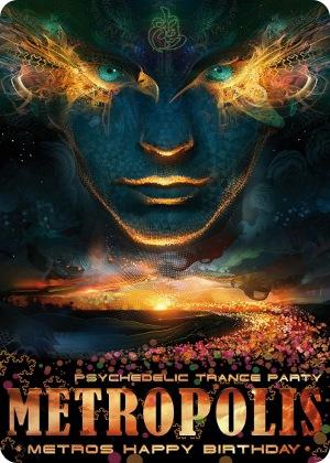"Psychedelic Trance Party ""Metropolis"""