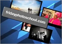 Friday Photo School