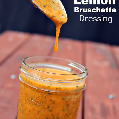 Homemade Lemon Bruschetta Salad Dressing