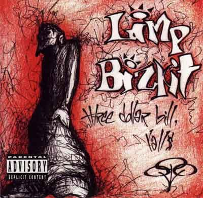 [MUSIC] Limp Bizkit Limp%20Bizkit%20-%20Three%20Dollar%20Bill,%20Y'All