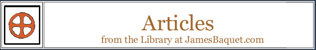 Articles: from the Library at JamesBaquet.com