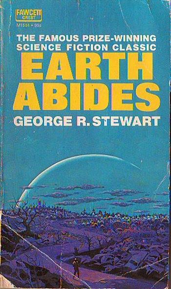 stewart_earthabides