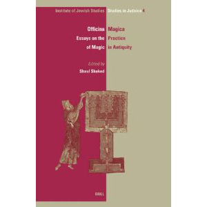 Officina Magica Essays On The Practice Of Magic In Antiquity Cover