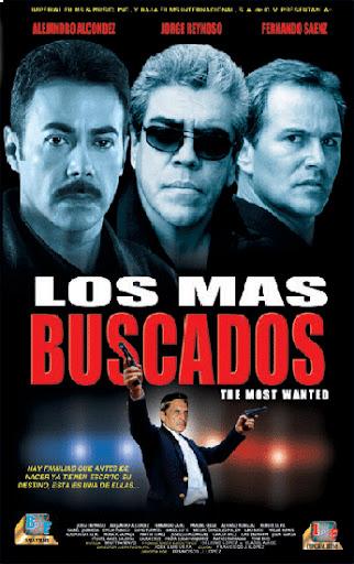 Alejandro Alcondez Los Mas Buscados Movie Poster