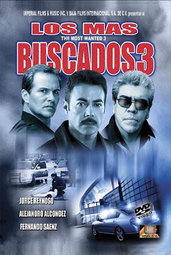 Alejandro Alcondez Los Mas Buscados 3 Movie Poster