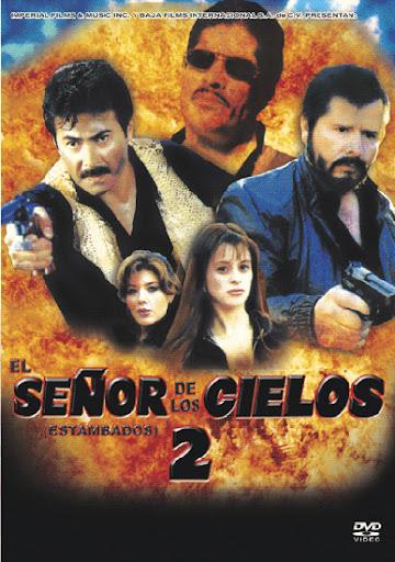 Alejandro Alcondez El Senor de los Cielos 2 Movie Poster