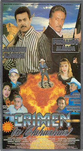 Alejandro Alcondez Crimen en Chihuahua Movie Poster