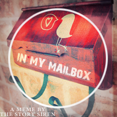 In My Mailbox - A meme by the Story Siren