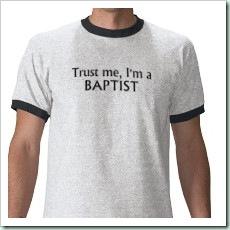 trust_me_im_a_baptist_tshirt