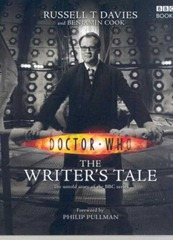 Davies, Russell T. and Cook, Benjamin - Doctor Who The Writer's Tale