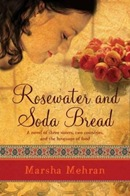 Mehran, Marsha - Rosewater and Soda Bread
