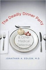 Edlow, Jonathan A. - The Deadly Dinner Party