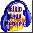 Bikin Lagu Karaoke