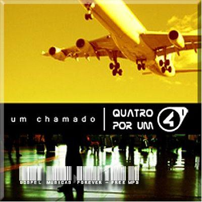 Quatro Por Um - Um Chamado - 2006