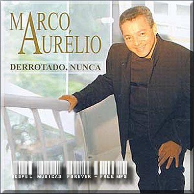 Marco Aurélio - Derrotado Nunca - 2008