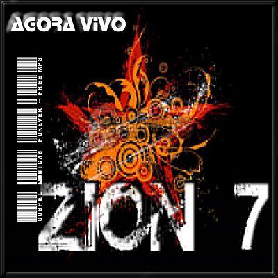 Banda Zion 7 - Agora Vivo - 2008