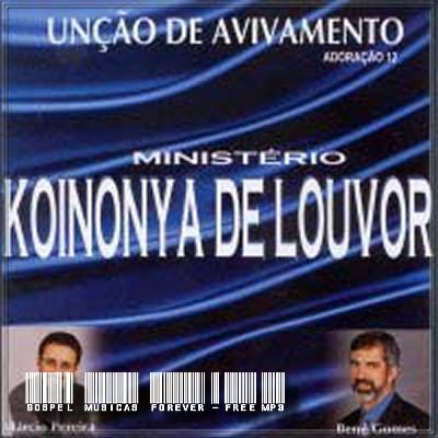 Ministério Koinonya de Louvor - Adoração 12 - Unção de Avivamento - 2001