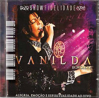 Vanilda Bordieri - Fidelidade - Ao Vivo - 2007