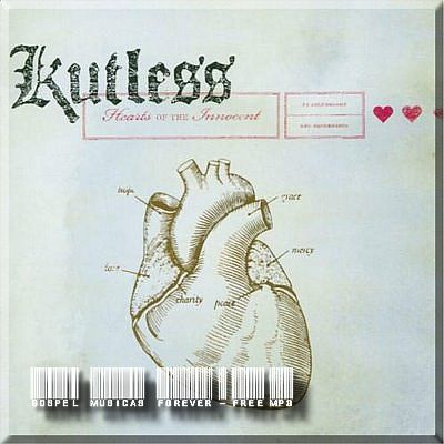 Kutless - Hearts of the Innocent - 2006