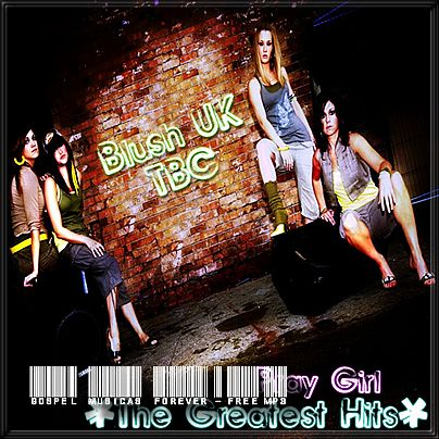 Blush UK - Pray Girl - The Greatest Hits - 2005