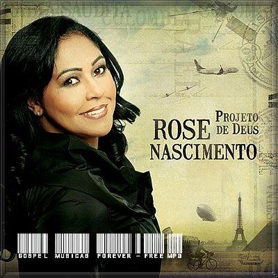 Rose Nascimento - Projeto de Deus - 2009