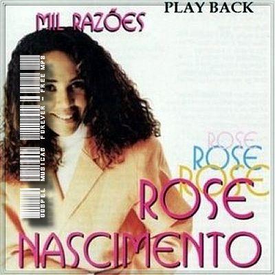 Rose Nascimento -  Mil Razões - Playback - 1997