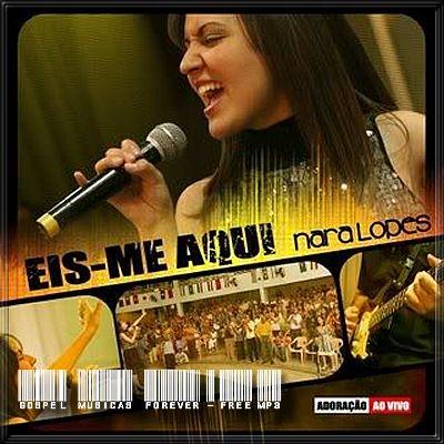Nara Lopes -  Eis-me Aqui - 2009