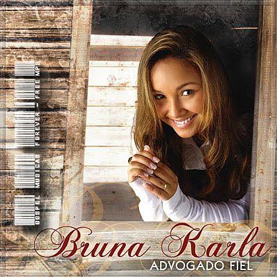 Bruna Karla - Advogado Fiel - 2009