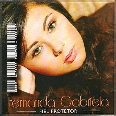 Fernanda  Gabriela - Fiel Protetor - 2009