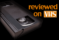 reviewed-on-vhs.png