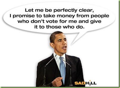 obama-buys-votes-taxpayer-money-let-me-be-perfectly-clear-sad-hill-news