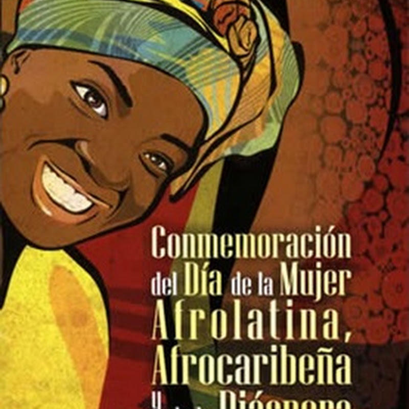 Día Internacional de la Mujer Afro Descendiente