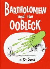 180px-bartholomew_and_the_oobleck