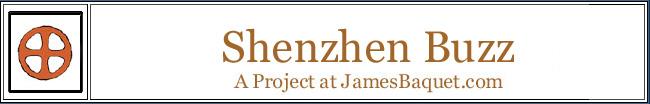 Shenzhen Buzz: A Project at JamesBaquet.com