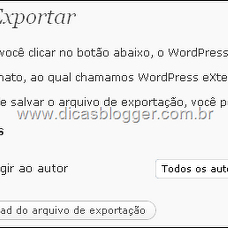 Como migrar do Wordpress para Blogger