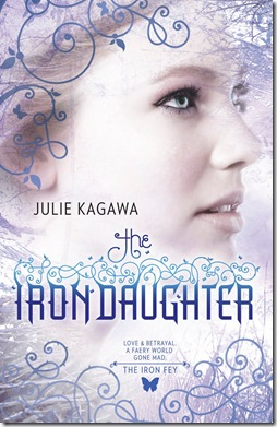 Julie Kagawa The Iron Daughter