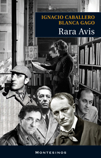 Rara Avis. Editorial Montesinos