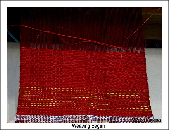 Weaving Begun