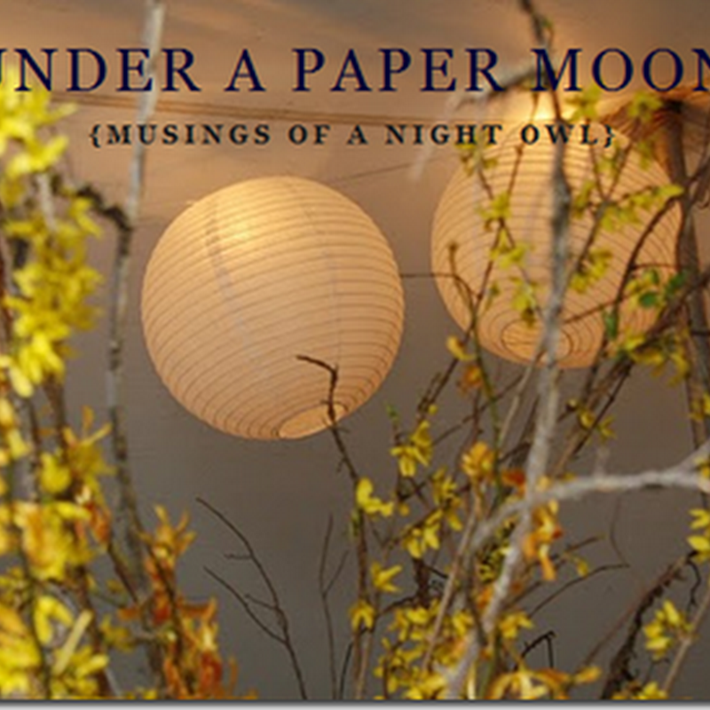 10 Things I Can't Live Without: Under A Paper Moon