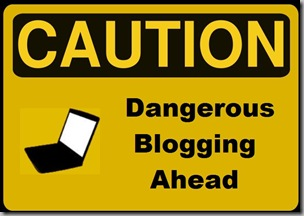 Caution sign - blogging