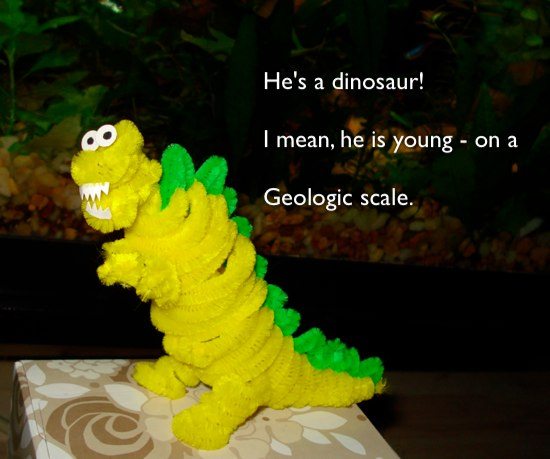 haiku: He's a dinosaur! / I mean, he is young - on a / geologic scale.