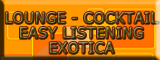 LOUNGE-EASY LISTENING-COCKTAIL-EXOTICA