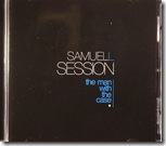 Samuel L Session - The Man With The Case